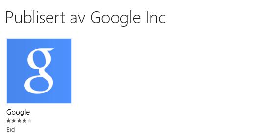 Dette er den eneste Google-publiserte appen i Windows Store.