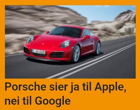 Porsche velger Apple fremfor Google.