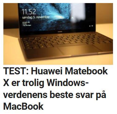 Vi var strålende fornøyd med MateBook X.