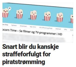 Popcorn Time er forbudt i Norge.