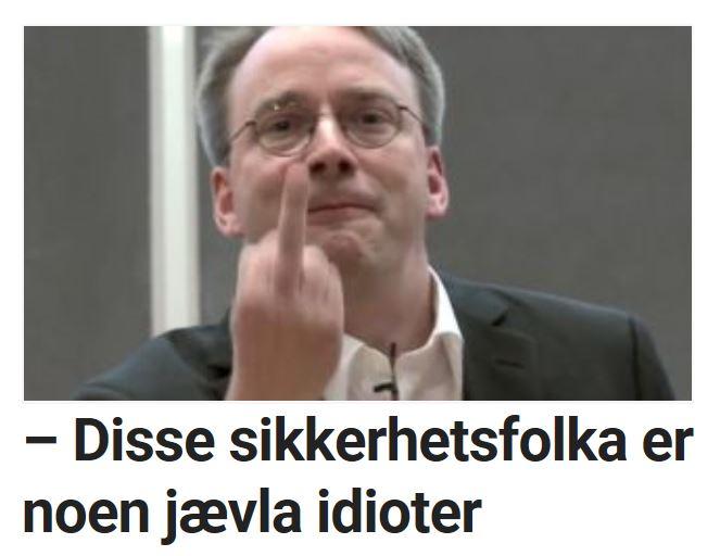 Linus Torvalds er ikke kjetn for å legge mye imellom når han uttaler seg.