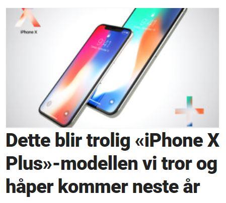 iPhone X Plus kan komme i år.