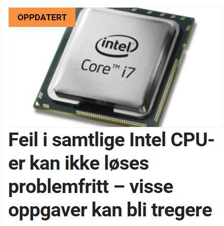 Store sikkerhetshull i Intel-prosessorer.