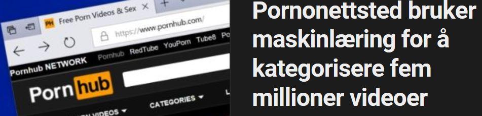 Slik bruker PornHub maskinlæring.