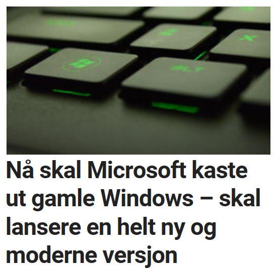 Les om de store Windows-planene til Microsoft.