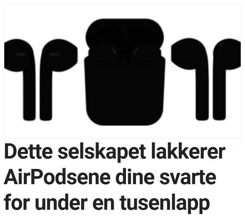 Slik får du svarte AirPods.