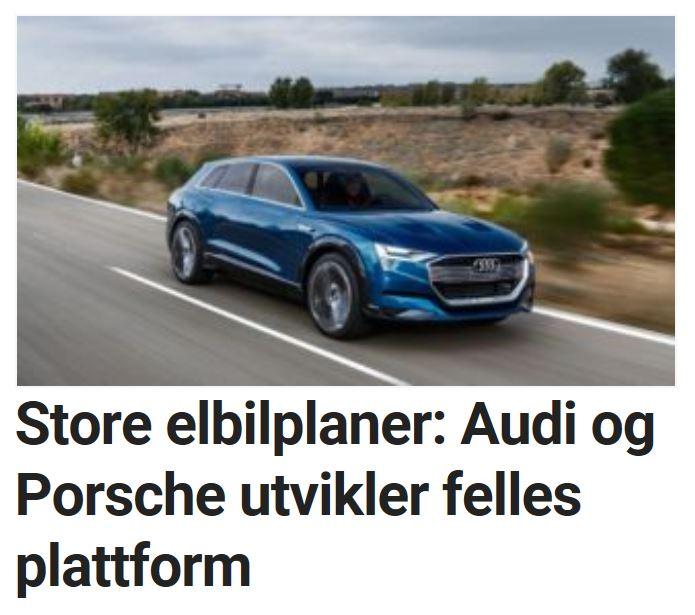 Audi og Porsche annonserer store elbilplaner.