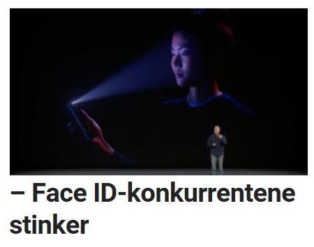 Face ID-konkurrentene kritiseres.