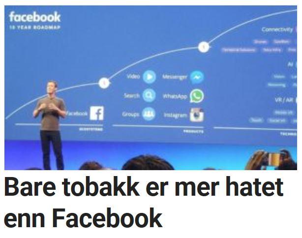 Bare tobakk er mer hatet enn Facebook.