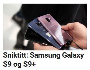 Les vår sniktitt på Galaxy S9.