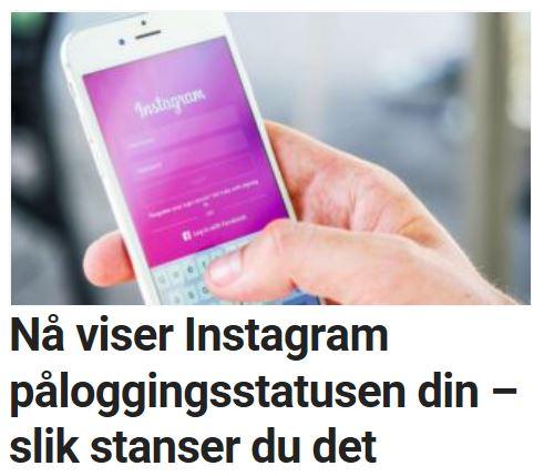 Instagram viser påloggingsstatusen din.