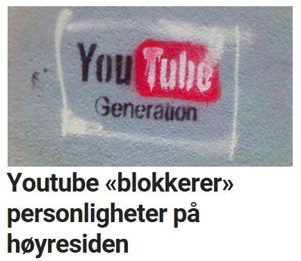 YouTube blokkerer personligheter på høyresiden.
