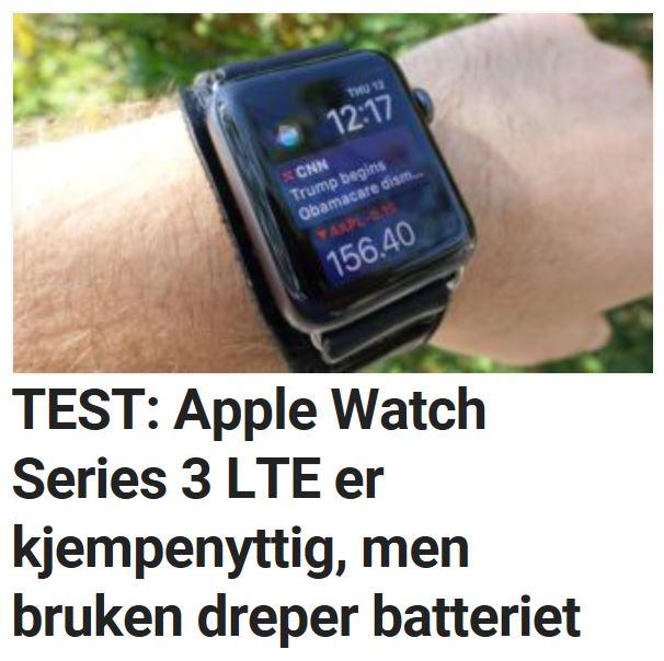 TEST: Apple Watch Series 3 LTE er kjempenyttig, men bruken dreper batteriet.