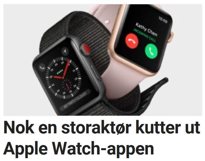 Nok en storaktør kutter ut Apple Watch-appen.