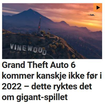 Grand Theft Auto 6 kommer kanskje ikke før i 2022 – dette ryktes det om gigantspillet.