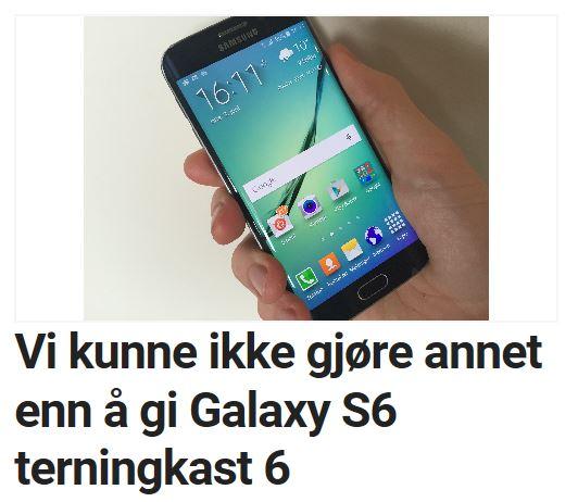 Vi kunne ikke gjøre annet enn å gi Galaxy S6 terningkast 6.