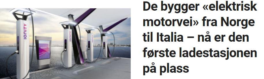De bygger «elektrisk motorvei» fra Norge til Italia – nå er den første ladestasjonen på plass.
