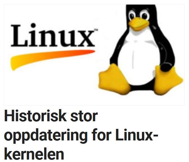 Historisk stor oppdatering for Linux-kernelen.