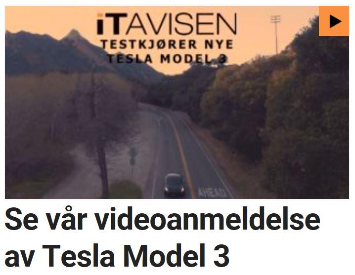 Se vår videoanmeldelse av Tesla Model 3.
