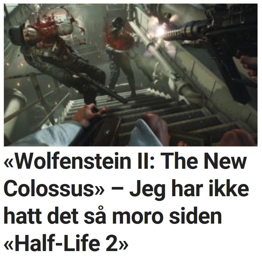 «Wolfenstein II: The New Colossus» – Jeg har ikke hatt det så moro siden «Half-Life 2».