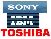 Sony IBM Toshiba