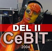CeBit 2004 Del II