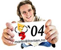 E3 2004 Martin