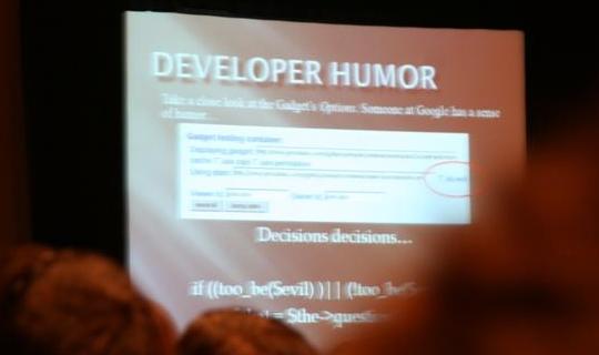 Også Google har humor. Inne i Google Gadgets-koden fant ekspertene følgende tekst.