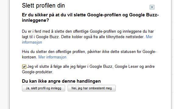 Trykker du den blå lenken forklares det hva som blir slettet. Selve slettingen berører ikke Google-kontoen din, kun Google Profile Bloggen og de andre nevnte tjenestene.