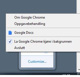 Selv om du lukker Chrome 19, kjører deler av programmet i minne slik at det startes veldig kjapt.